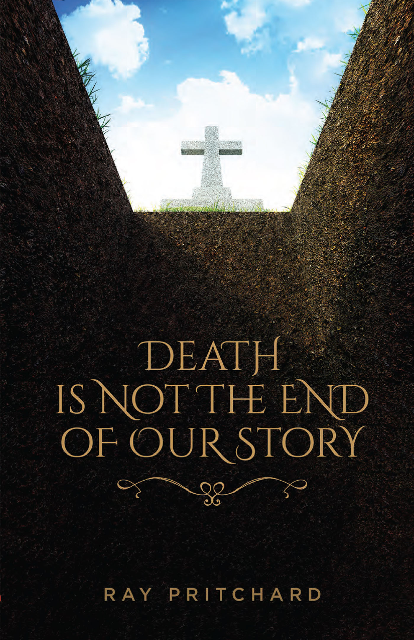 Death is Not the End of Our Story