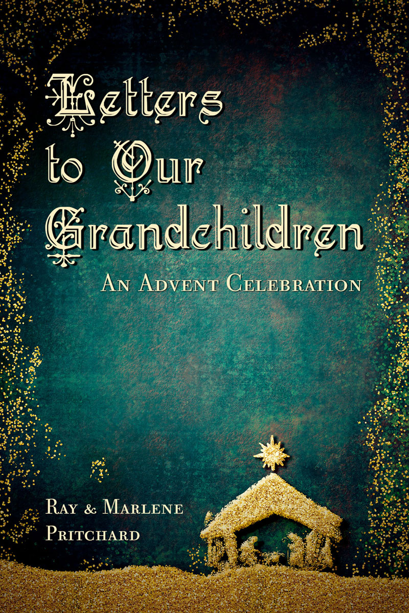 Letters to Our Grandchildren