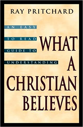 What a Christian Believes