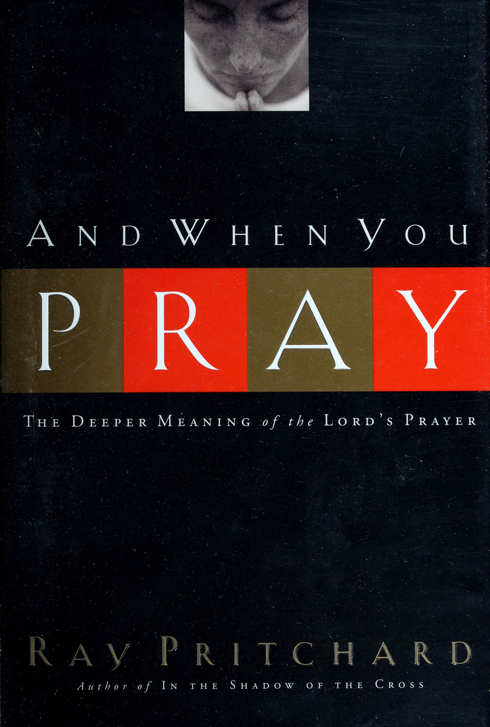 And When You Pray