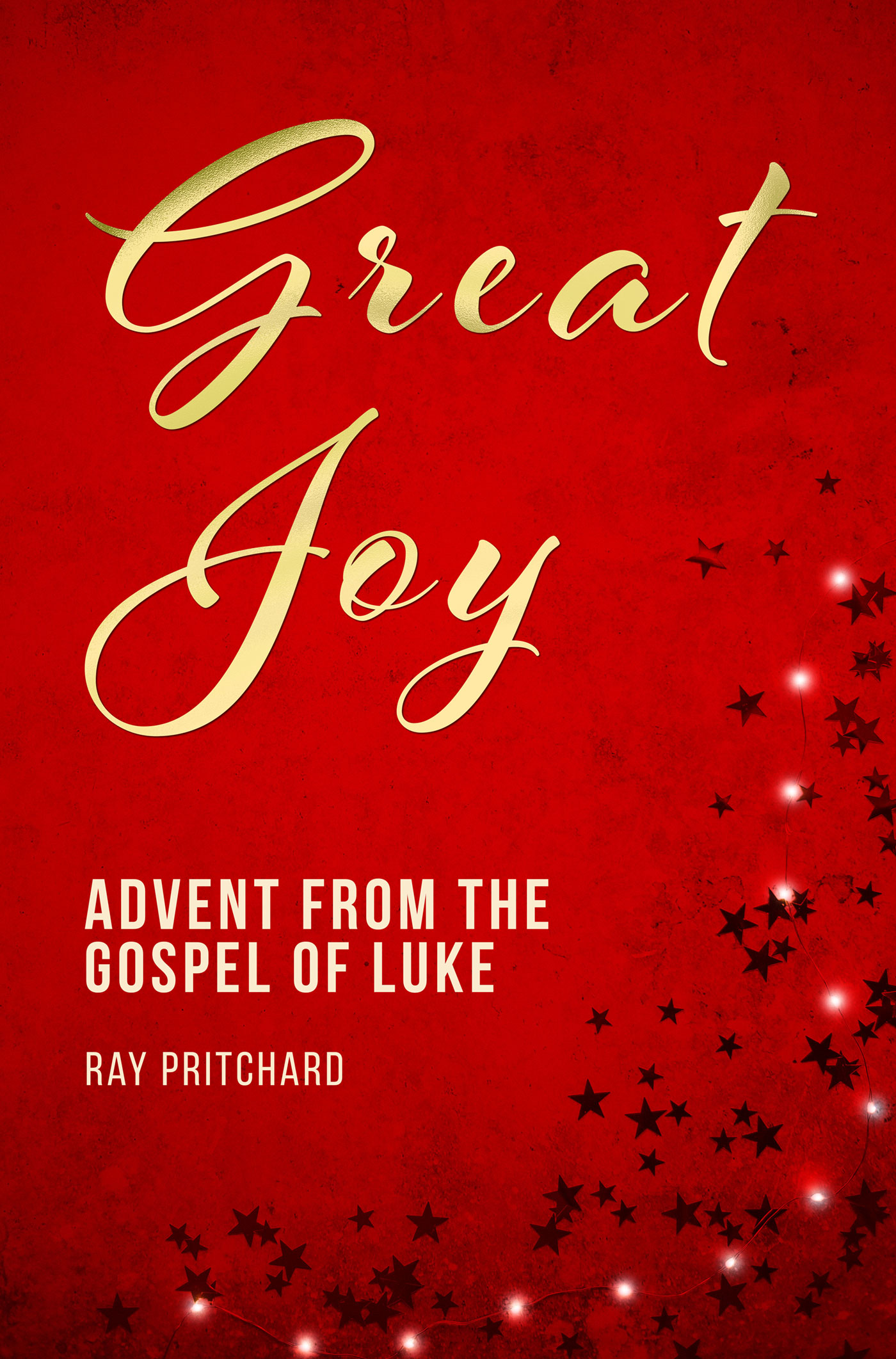 Great Joy: Advent from the Gospel of Luke