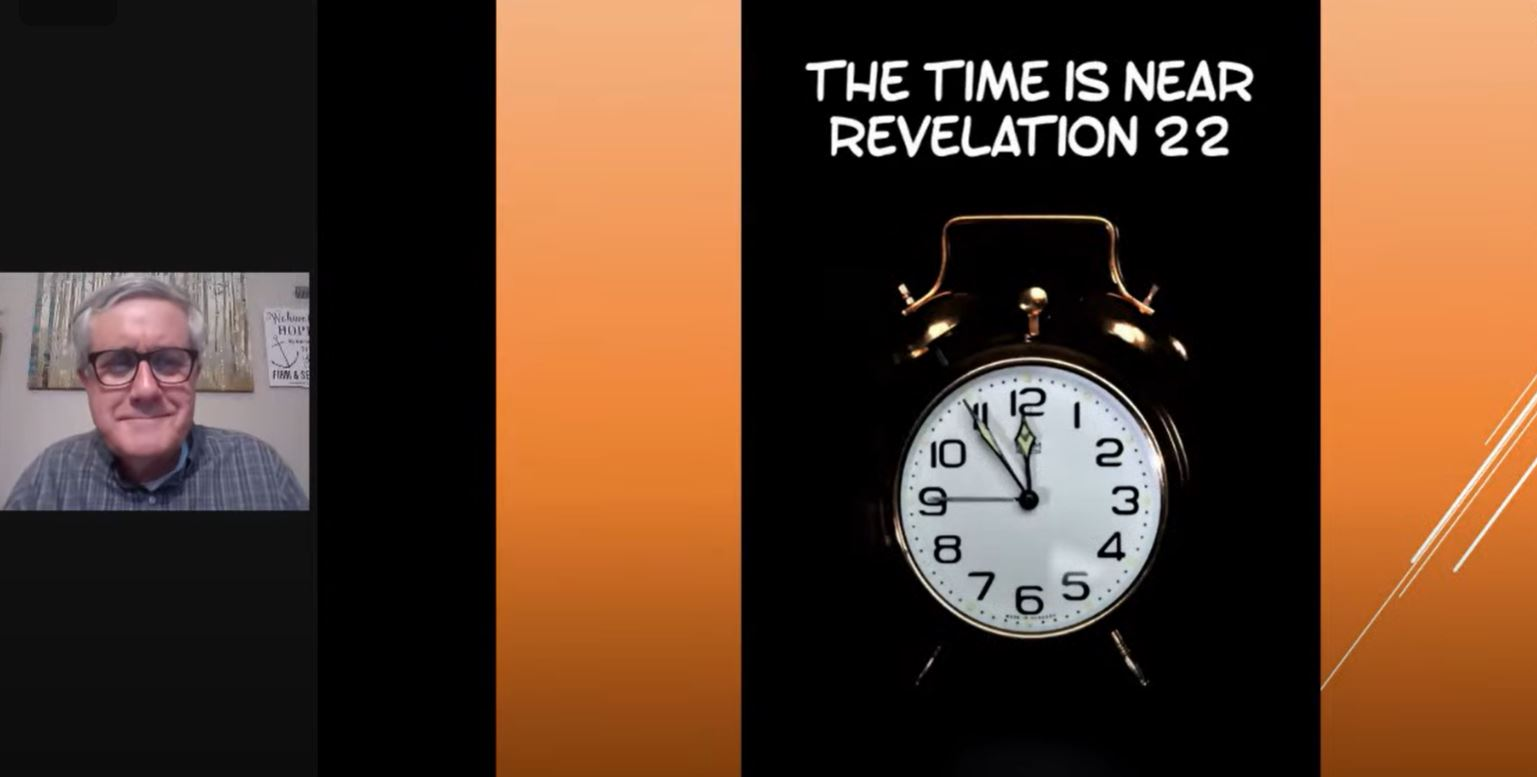 The Time is Near (Revelation 22)