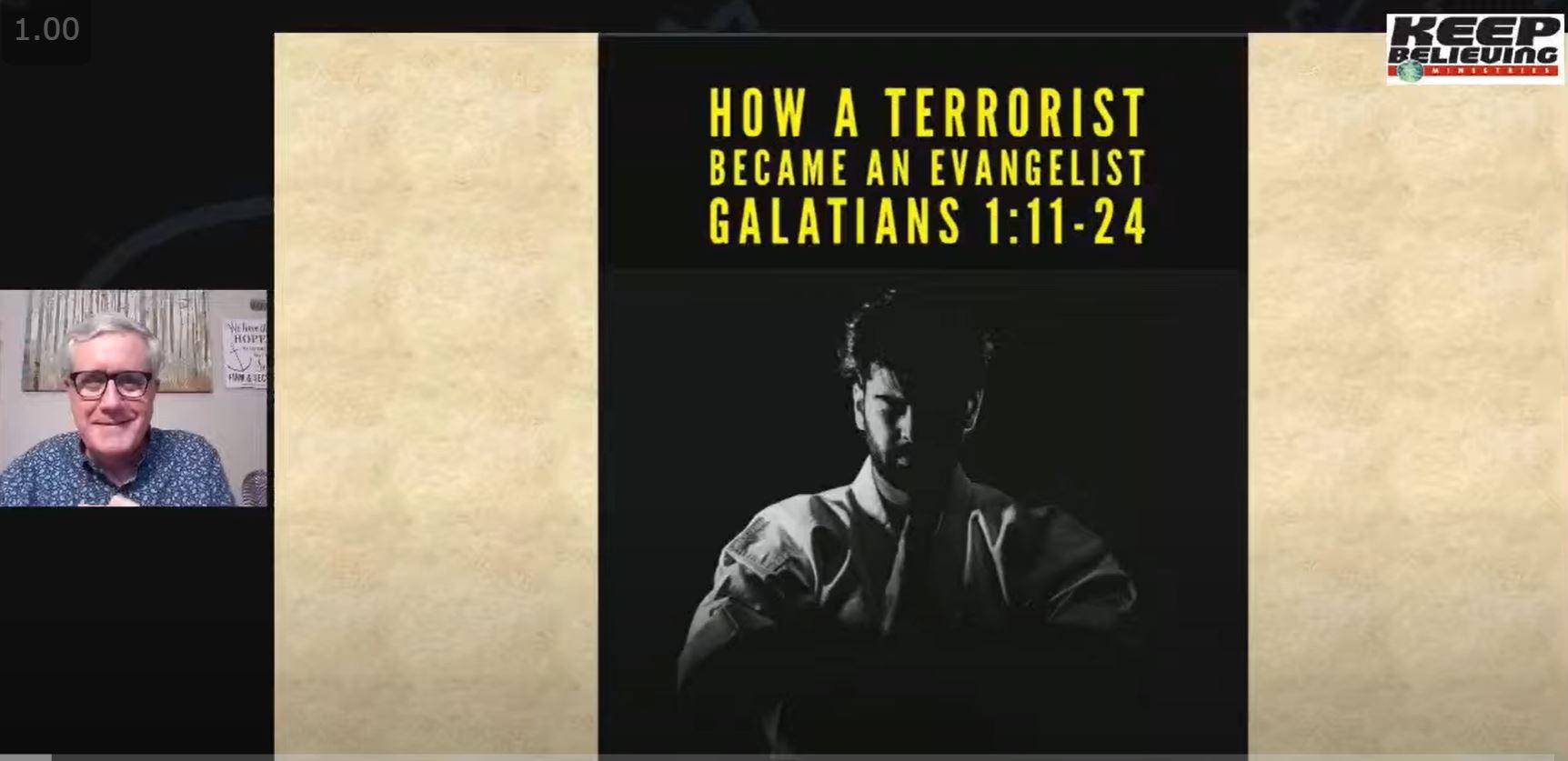 How a Terrorist Became an Evangelist (Galatians 1:11-24)