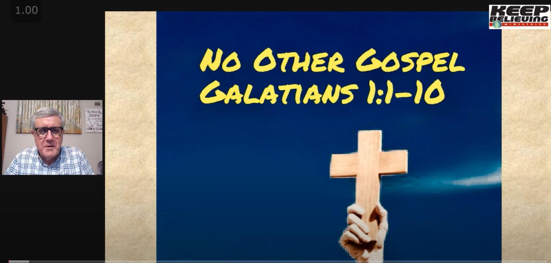 No Other Gospel (Galatians 1:1-10)