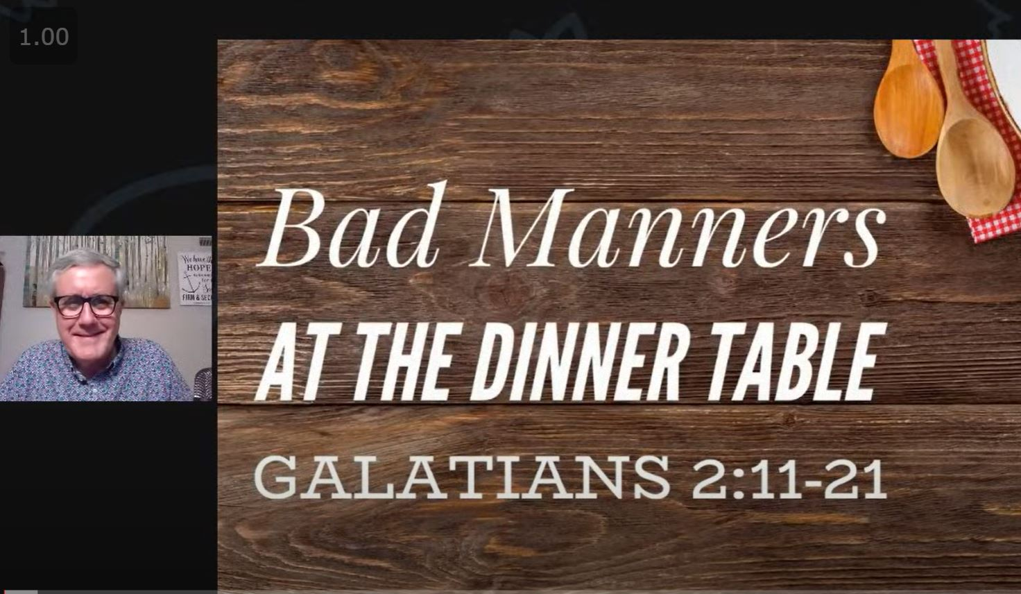 Bad Manners at the Dinner Table (Galatians 2:11-21)