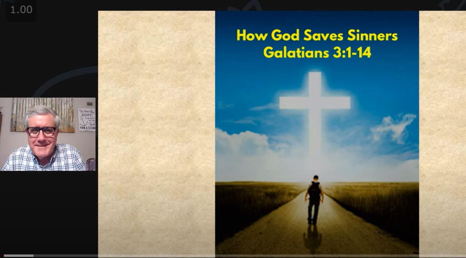 How God Saves Sinners (Galatians 3:1-14)