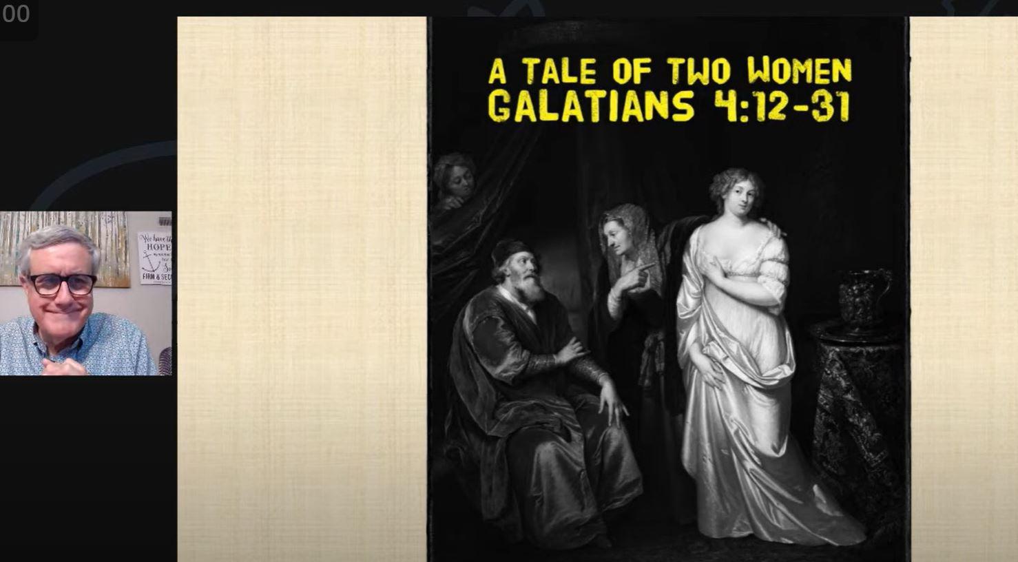 A Tale of Two Women (Galatians 4:12-31)
