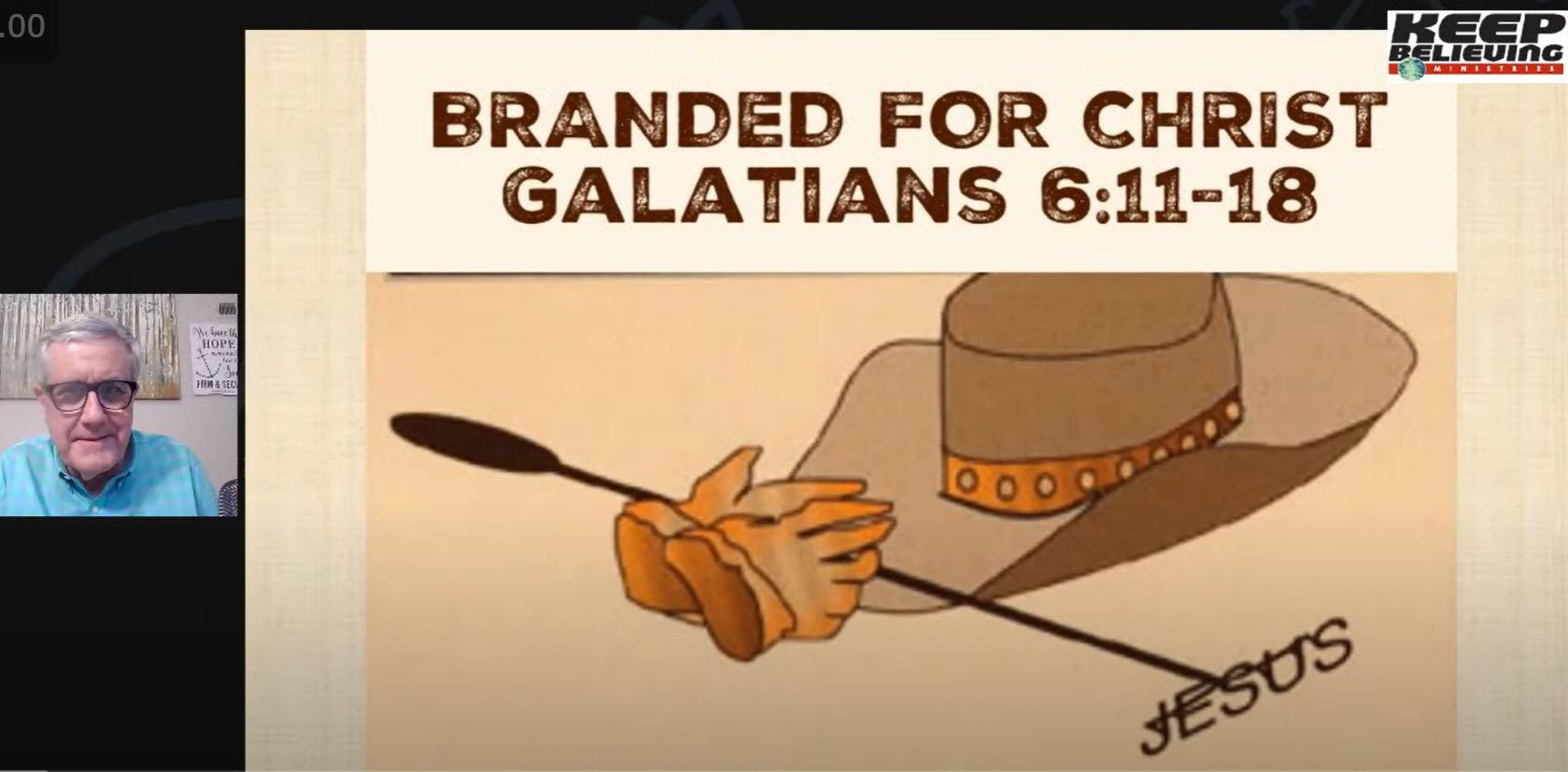 Branded for Christ (Galatians 6:1-10)